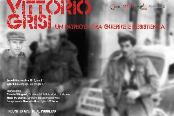 Vittorio Grisi. Un patriota tra guerre e Resistenza