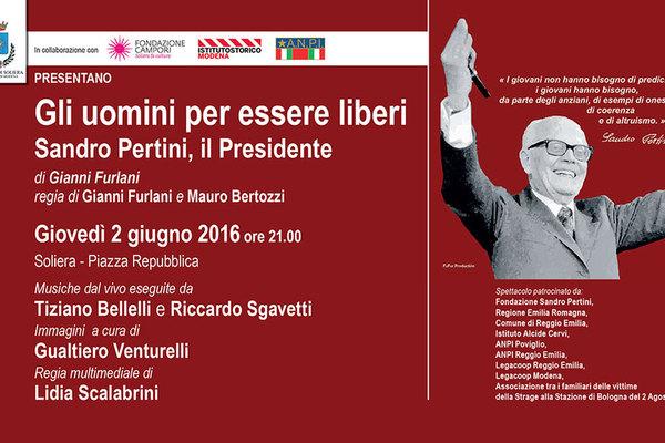 Gli uomini per essere liberi. Sandro Pertini, il Presidente