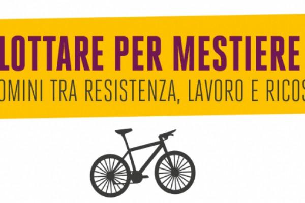 Lottare per mestiere. Biciclettata del 1° maggio