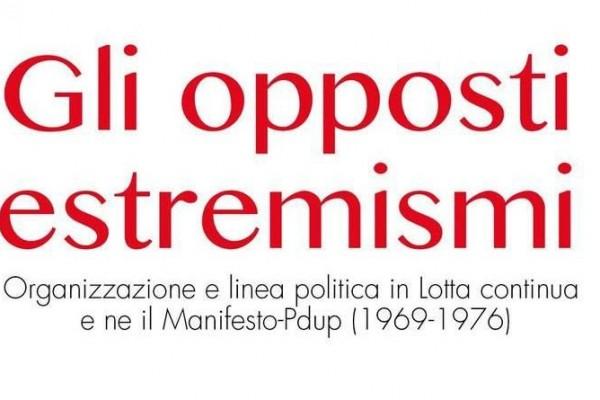 Gli opposti estremismi. Presentazione del libro di Antonio Lenzi a Bologna