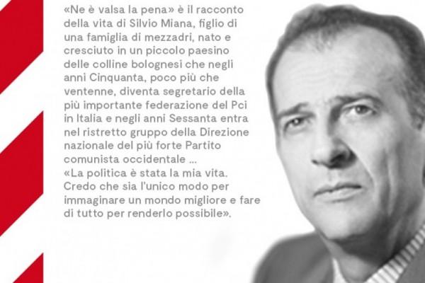 """""""Ne è valsa la pena!"""" presentazione del libro di Silvio Miana"""