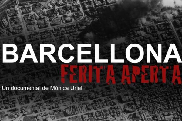 Barcellona ferita aperta, il documentario di Monica Uriel