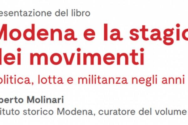 Modena e la stagione dei movimenti
