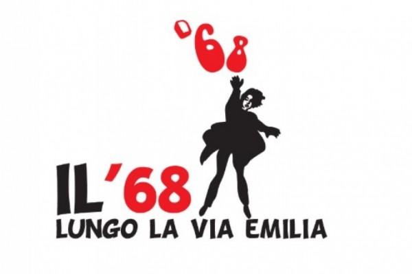 Il '68 lungo la via Emilia