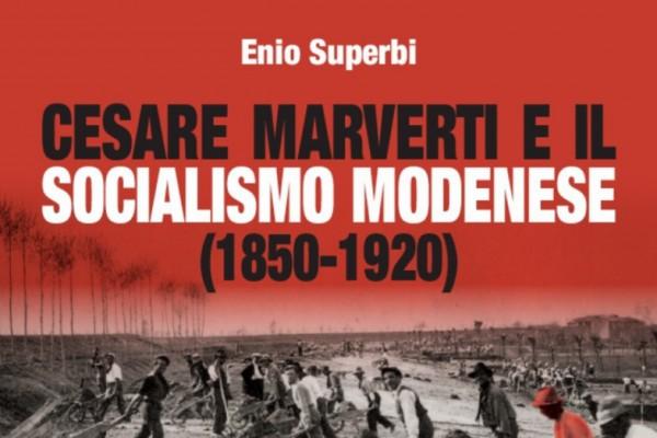 Cesare Marverti e il socialismo modenese
