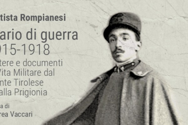 Battista Rompianesi. Diario di guerra 1915-1918