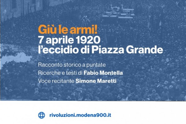 Giù le armi! 7 aprile 1920, l'eccidio di Piazza Grande