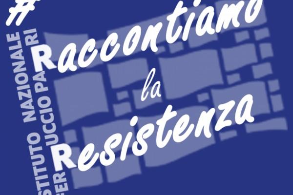 #cassettivirtuali e #RaccontiamolaResistenza