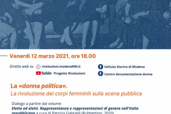 La «donna politica». La rivoluzione dei corpi femminili sulla scena pubblica