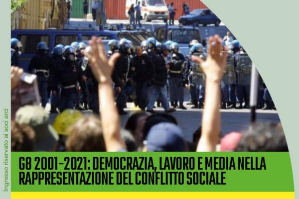 G8 2001-2021: democrazia, lavoro e media nella rappresentazione del conflitto sociale